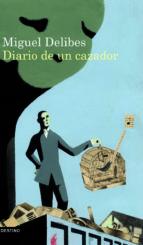 diario de un cazador-miguel delibes-9788423343942