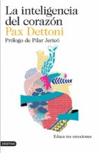 la inteligencia del corazon-pax dettoni-9788423348442
