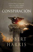 conspiración (trilogía de cicerón 2) (ebook)-robert harris-9788425346842