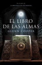 el libro de las almas (la biblioteca de los muertos 2) (ebook)-glenn cooper-9788425347542