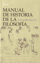 manual de historia de la filosofia (7ª ed.)-johann fischl-9788425409042