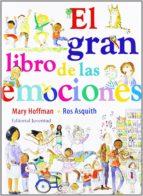 el gran libro de las emociones-mary hoffman-ros asquith-9788426139542