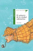 el misterio de la ciudad submarina-ulises cabal-9788426351142