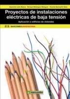 proyectos de instalaciones electricas de baja tension maria asuncion leon blasco enrique f. belenguer balaguer 9788426718242