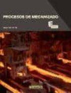 procesos de mecanizado sergio bertolin gil 9788426720542