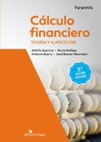 cálculo financiero. teoría y ejercicios. 3ª edición revisada-adolfo aparicio rozas-rocio gallego losada-9788428340342