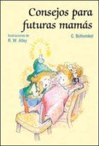 consejos para futuras mamas 9788428530842