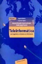 teleinformatica para ingenieros en sistemas de informacion i-antonio ricardo castro lechtaler-ruben jorge fusario-9788429143942