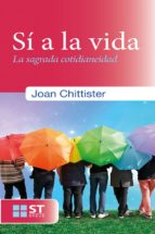 sí a la vida (ebook)-joan chittister-9788429324242