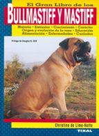 el gran libro de los bullmastiff y mastiff-christina de lima-netto-9788430587742