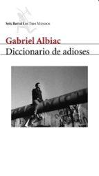 diccionario de adioses-gabriel albiac-9788432208942