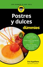 postres y dulces para dummies eva arguiñano 9788432904042