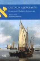 El libro de De italia a jerusalen: el viaje de rabi obadyah de bertinoro 1489 autor VV.AA. EPUB!
