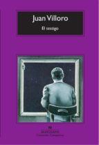 el testigo (premio herralde de novela  2004)-juan villoro-9788433972842
