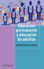 educacion permanente y educacion de adultos: intervencion socioed ucativa adulta-agustin requejo osorio-9788434426542