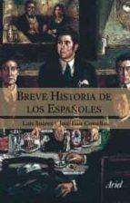 breve historia de los españoles-luis suarez-jose luis comellas garcia llera-9788434444942