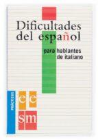 dificultades del español para hablantes de italiano (practicos el e)-9788434893542