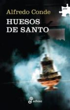 huesos de santo-alfredo conde-9788435010542