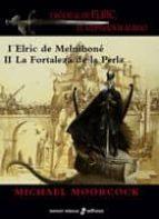 cronicas de elric: el emperador albino  i y ii elric de melniboné-michael moorcock-9788435021142