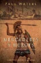 de mercaderes y heroes paul watters 9788435061742