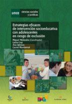 estrategias eficaces de intervención socioeducativa con adolescentes en riesgo de exclusión (ebook)-miguel melendro-laura cruz-9788436268942