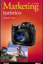 marketing turistico (2ª ed.)-antoni serra-9788436824742