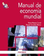 manual de economia mundial raquel gonzalez blanco 9788436825442