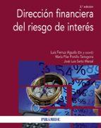 direccion financiera del riesgo de interes (3ª ed.) luis ferruz agudo jose luis sarto marzal 9788436834642