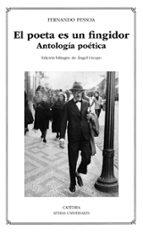 el poeta es un fingidor: antología poética fernando pessoa 9788437638942