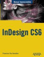 indesign cs6 (manuales imprescindibles anaya) francisco paz gonzalez 9788441532342