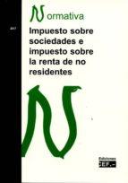 impuesto sobre sociedades e impuesto sobre la renta de no residentes 9788445433942