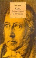 hegel: la conciencia de la modernidad-walter jaeschke-9788446008842