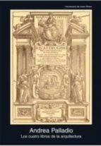 los cuatro libros de la arquitectura-andrea palladio-9788446042242