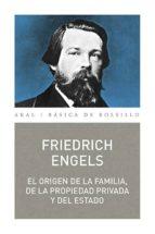 el origen de la familia, de la propiedad privada y del estado-friedrich engels-9788446043942