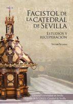 facistol de la catedral de sevilla-teresa laguna paul-9788447218042