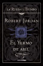 el yermo de aiel robert jordan 9788448034542