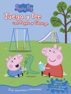 juega y lee con peppa y george (peppa pig. actividades) 9788448849542