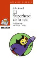 el superheroi de la tele-joles sennell-9788448906542