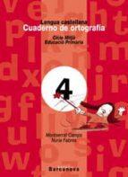 cuaderno ortografia 4 l: castellana (primaria ciclo medio) 9788448908942