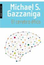 el cerebro etico-michael s. gazzaniga-9788449331442