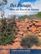 del paisaje, alma del rincón de ademuz (i) (ebook) alfredo sanchez garzon 9788460675242