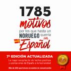 1785 motivos por los que hasta un noruego querria ser español-9788461759842