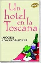 un hotel en la toscana-imogen edwards-jones-9788466315142