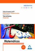 matematicas para pruebas de acceso a ciclos formativos de grado superior y prueba libre para la obtencion del titulo de bachiller-9788466541442