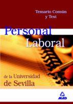 personal laboral de la universidad de sevilla (grupo v): temario comun y test-9788466549042