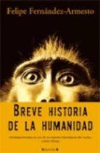 breve historia de la humanidad-felipe fernandez-armesto-9788466620642