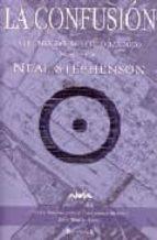 la confusion: volumen dos del ciclo barroco (primera parte)-neal stephenson-9788466621342