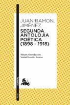 segunda antolojia poetica (1898-1918)-juan ramon jimenez-9788467050042