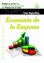 economia de la empresa. pruebas de acceso a la universidad para mayores de 25 años. universidades de andalucia. fase especifica 9788467681642