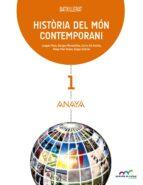 història del món contemporani 1º bachillerato valenciano comunicad valenciana / illes balears-9788467827842